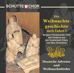 """Inhalt der CD """"Die Weihnachtsgeschichte von Max Drischner"""""""